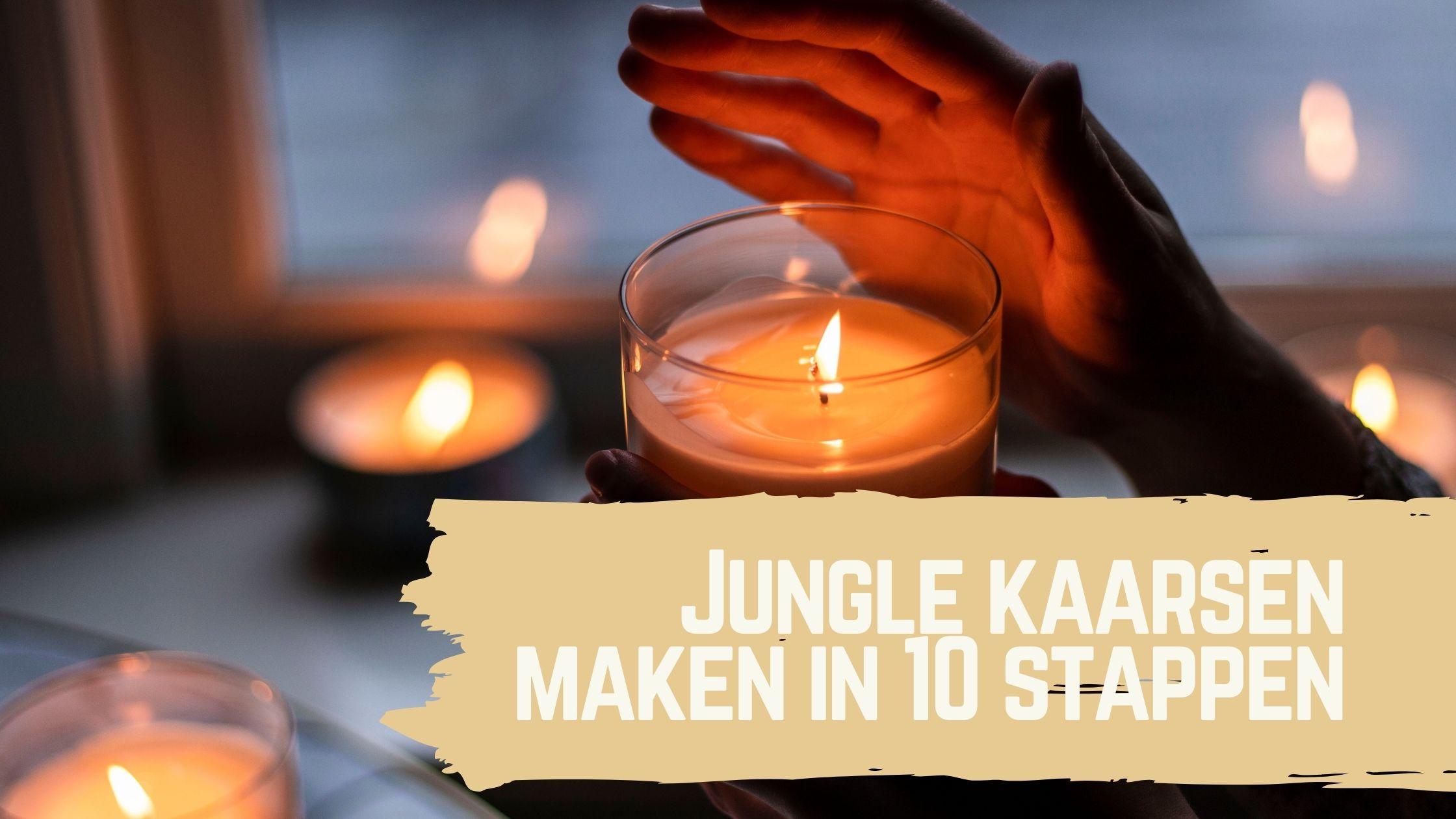 Jungle kaarsen maken in 10 stappen